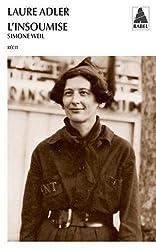 L'insoumise : Simone Weil
