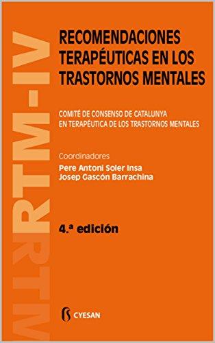 RTM-IV Recomendaciones terapéuticas en los trastornos mentales de [Soler Insa, Pere Antoni