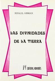 Divinidades de la tierra par Kahlil Gibran