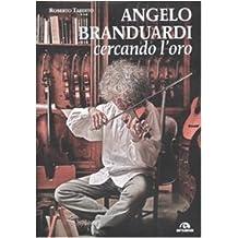Angelo Branduardi. Cercando l'oro