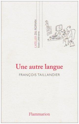Une autre langue par François Taillandier