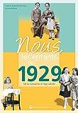 Nous, les enfants de 1929 - De la naissance à l'âge adulte