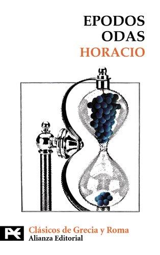 Epodos. Odas (El Libro De Bolsillo - Bibliotecas Temáticas - Biblioteca De Clásicos De Grecia Y Roma) por Horacio