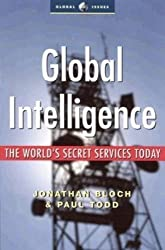 Global Intelligence: The World's Secret Services Today (Global Issues) by Paul Todd (2003-07-01)