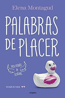 Palabras de placer (Trilogía del placer 2) de [Montagud, Elena]