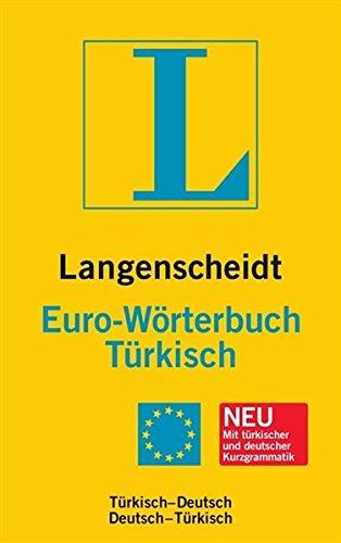 Langenscheidt Euro-Wörterbuch Türkisch: Türkisch-Deutsch/Deutsch-Türkisch (Langenscheidt Euro-Wörterbücher)