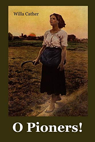 O Pioners!: O Pioneers! Catalan edition por Willa Cather