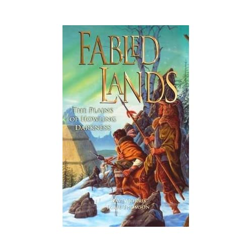 Fabled Lands 4: The Plains of Howling Darkness Morris, Dave ( Author ) Dec-01-2010 Paperback