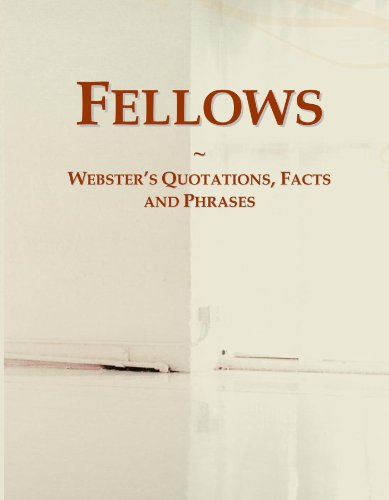 Fellows: Webster's Quotations, Facts and Phrases