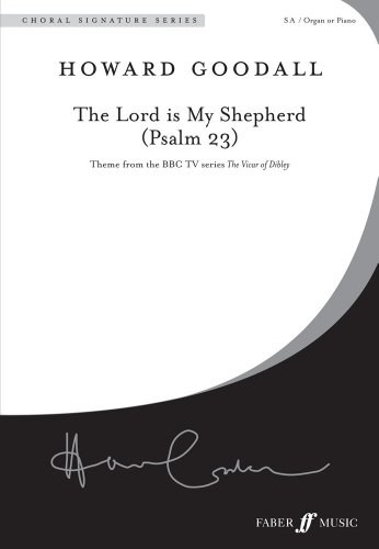 The Lord is My Shepherd (Psalm 23) Uppers Voices with Piano or Organ (Faber Edition: Choral Signature)