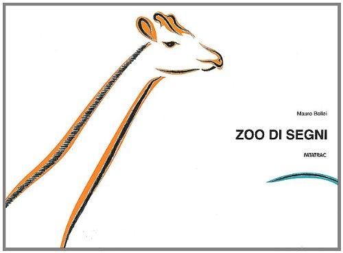 Zoo di segni. Ediz. illustrata. Con gadget (Arte è un gioco) por Mauro Bellei