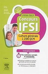 Concours IFSI 2016-2017 - Culture générale - 1 200 QCM: S'entraîner pour l'épreuve écrite et l'épreuve orale