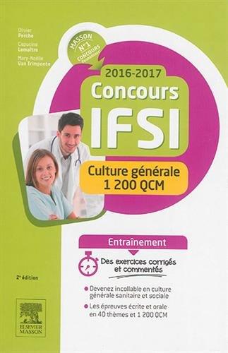 Concours IFSI 2016-2017 : Culture générale 1200 QCM par Olivier Perche