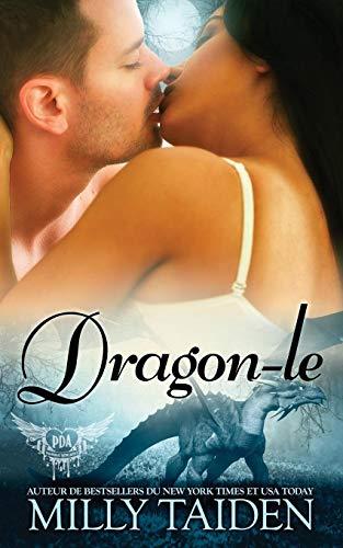Dragon-Le: Une Romance Paranormale