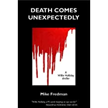 Death Comes Unexpectedly (Willie Halliday - Private Detective Book 3)