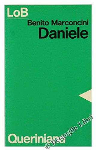 DANIELE. Un popolo perseguitato ricerca le sorgenti della speranza.