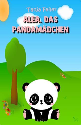 Alea, das Pandamädchen: Bilderbuch für Kinder (German Edition ...