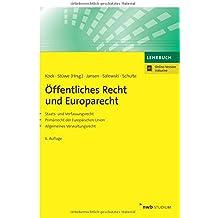 Öffentliches Recht und Europarecht: Staats- und Verfassungsrecht. Primärrecht der Europäischen Union. Allgemeines Verwaltungsrecht. (NWB Studium Betriebswirtschaft)