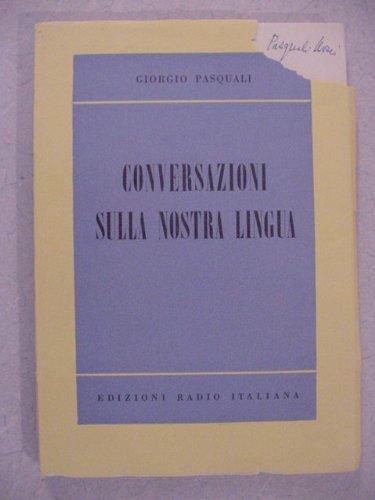 Conversazioni sulla nostra lingua. (Radio Lingua)