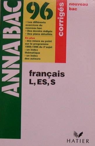ANNABAC 96 - FRANCAIS L. ES. S. - CORRIGES NOUVEAU BAC