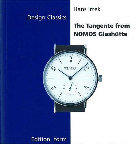 the-tangente-from-nomos-glashutte-design-classics-englua-birkhduser