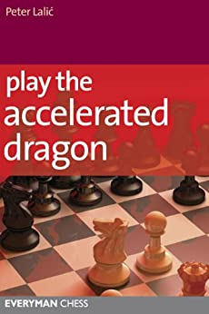 Play the Accelerated Dragon (English Edition) par [Lalić, Peter]