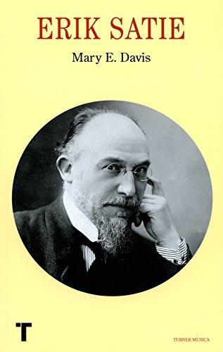 Erik Satie (Turner Música) por Mary E. Davies
