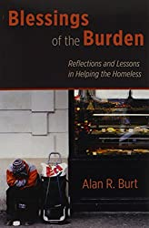 Blessings of the Burden: Reflections and Lessons in Helping the Homeless