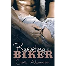 [(Resisting the Biker)] [By (author) Cassie Alexandra] published on (February, 2015)