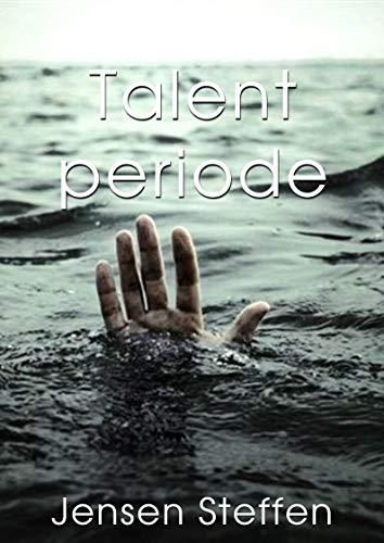 Talent periode (Danish Edition) por Jensen Steffen