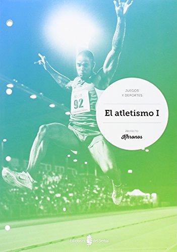 El atletismo I por Jesús; Benabarre Casals, Rossend Ariño Laviña