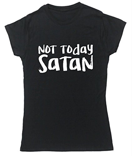hippowarehouse-not-today-satan-womens-fitted-short-sleeve-t-shirt