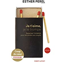 Je t'aime, je te trompe (Réponses) (French Edition)