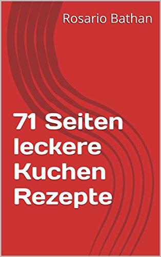 71-seiten-leckere-kuchen-rezepte-german-edition