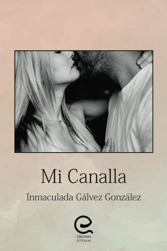 Mi canalla por Inmaculada Gálvez González
