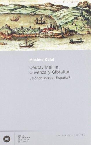 Ceuta, Melilla, Olivenza y Gibraltar: ¿Dónde acaba España?