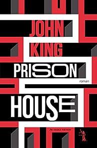 Prison House par John King