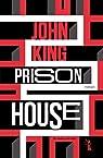 Prison House par King