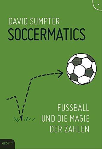 Soccermatics: Fußball und die Magie der Zahlen