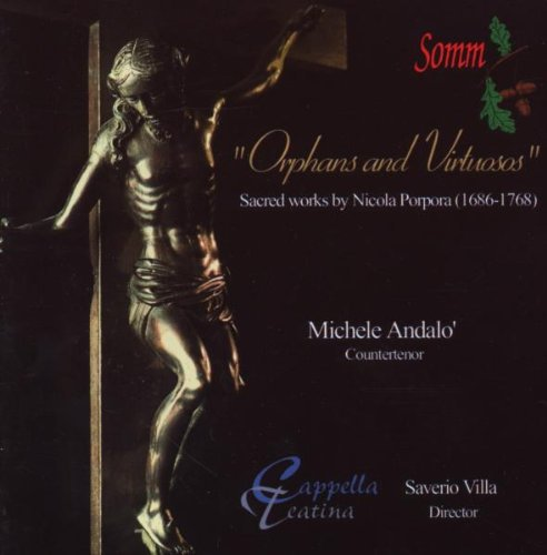 Orphans and Virtuosos: Sacred Works by Nicola Porpora