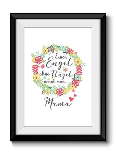 Geschenkidee Beste MAMA ENGEL OHNE FLÜGEL Muttertagsgeschenk DIN A4 Poster ohne Rahmen Muttertag Danksagung