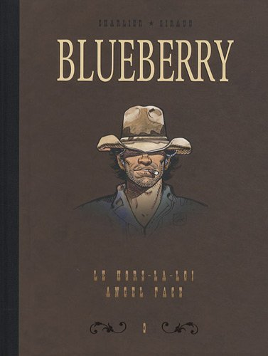 Blueberry, Tome 9 : Diptyque : Le hors-la-loi; Angel face de Jean-Michel Charlier (11 novembre 2010) Album