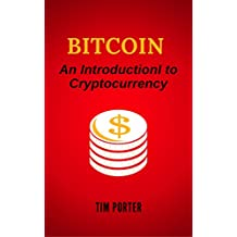 Bitcoin: An Introduction to Cryptocurrency (English Edition)