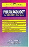 CBS Quick Text Revision Series Important Text for Viva/MCQs: Pharmacology For MBBS, BDS and Other Exams