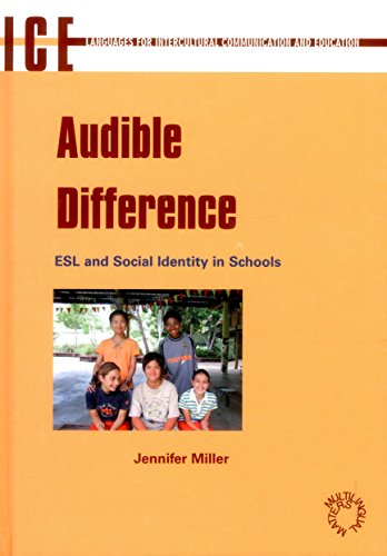 AUDIBLE DIFFERENCE: ESL and Social Identity in Schools (Languages for Intercultural Communication...