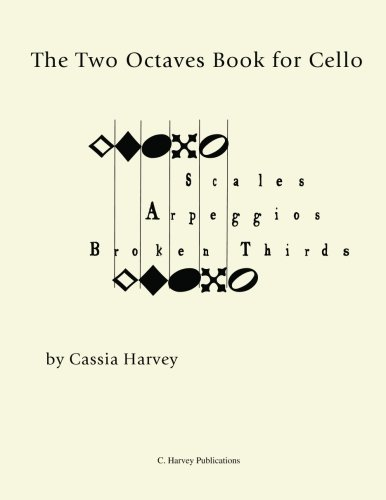 The Two Octaves Book for Cello