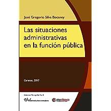Las situaciones administrativas en la función pública (Colección Monografías nº 8)