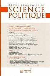 Revue française de science politique, Volume 60 N° 4, Août 2010 : Représentants et représentés : élus de la diversité et minorités visibles