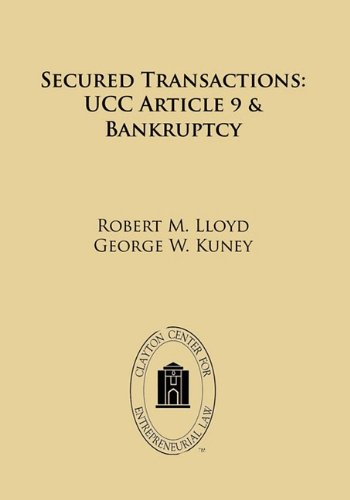 Secured Transactions: Ucc Article 9 Bankruptcy