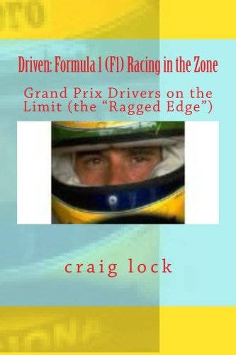 Driven: Formula 1 (F1) Racing in the Zone por craig lock